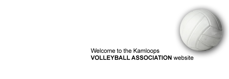 Welcome to the Kamloops Volleyball Association website